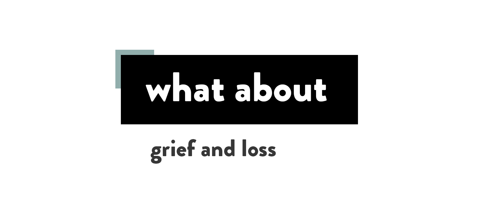 Featured Image for Grief And Loss