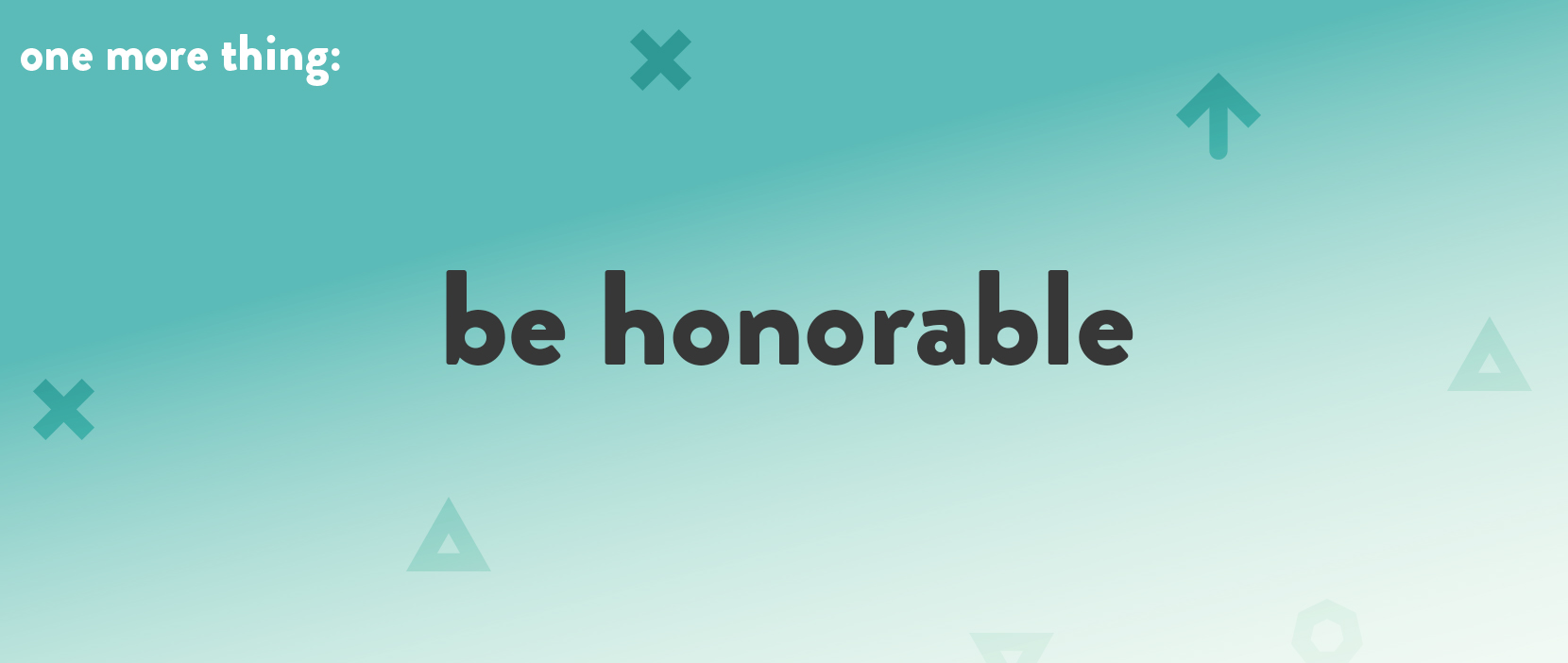 Featured Image for Be Honorable