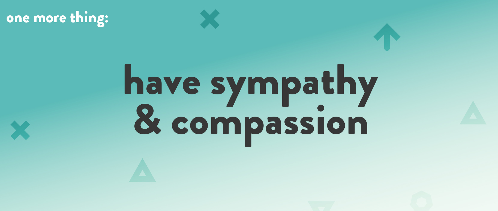 Main image for Have Sympathy & Compassion