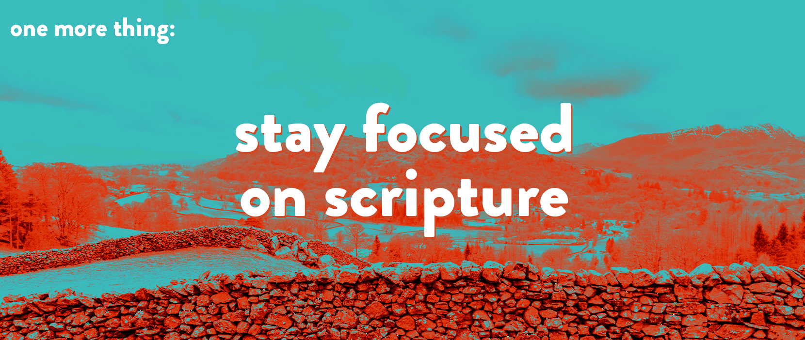 Featured Image for Stay Focused On Scripture