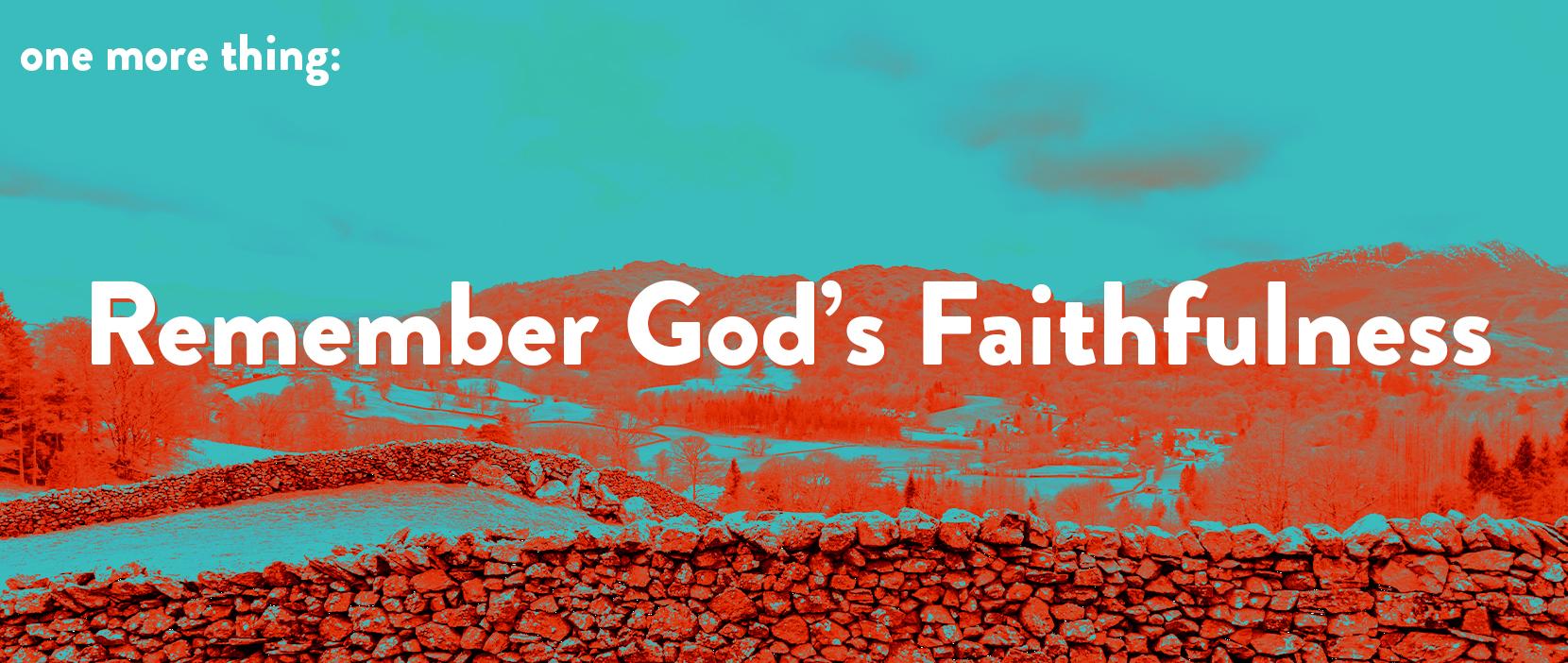 Main image for Remember God's Faithfulness