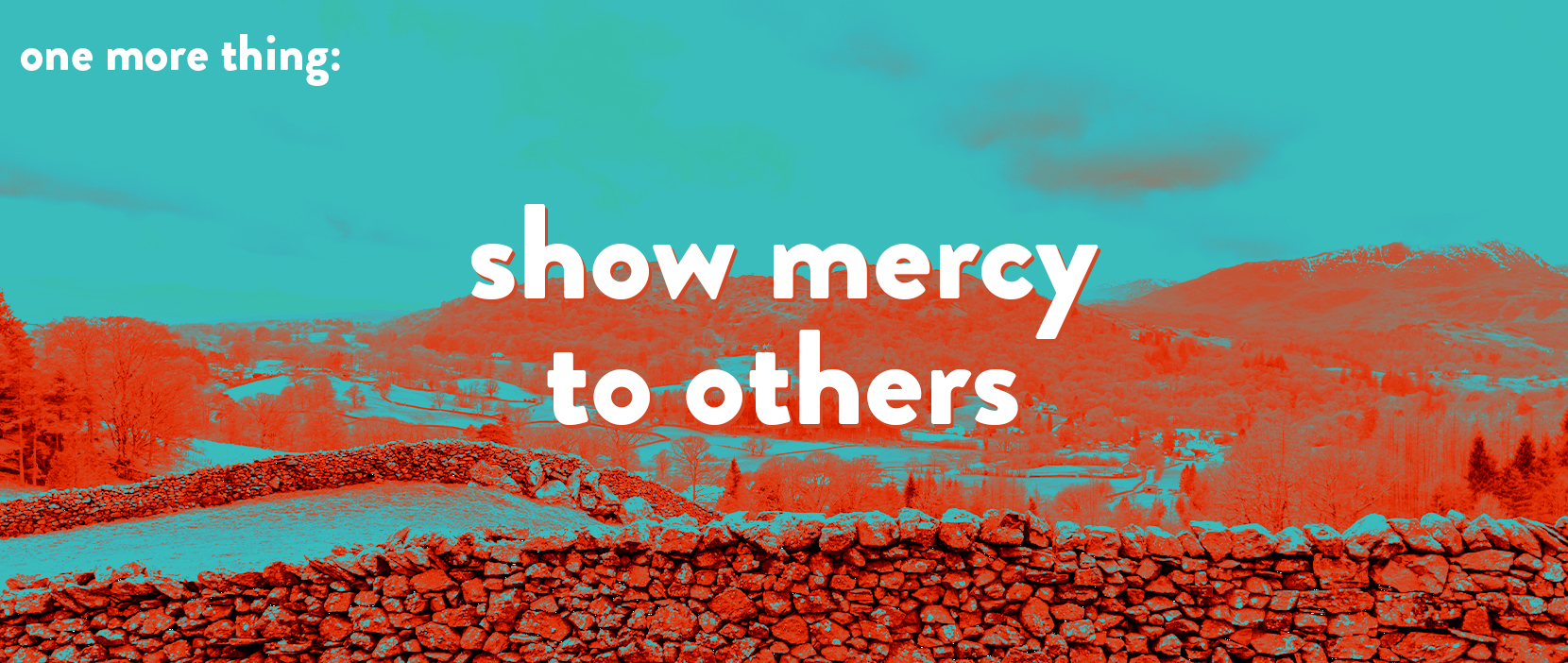 Featured Image for Show Mercy To Others
