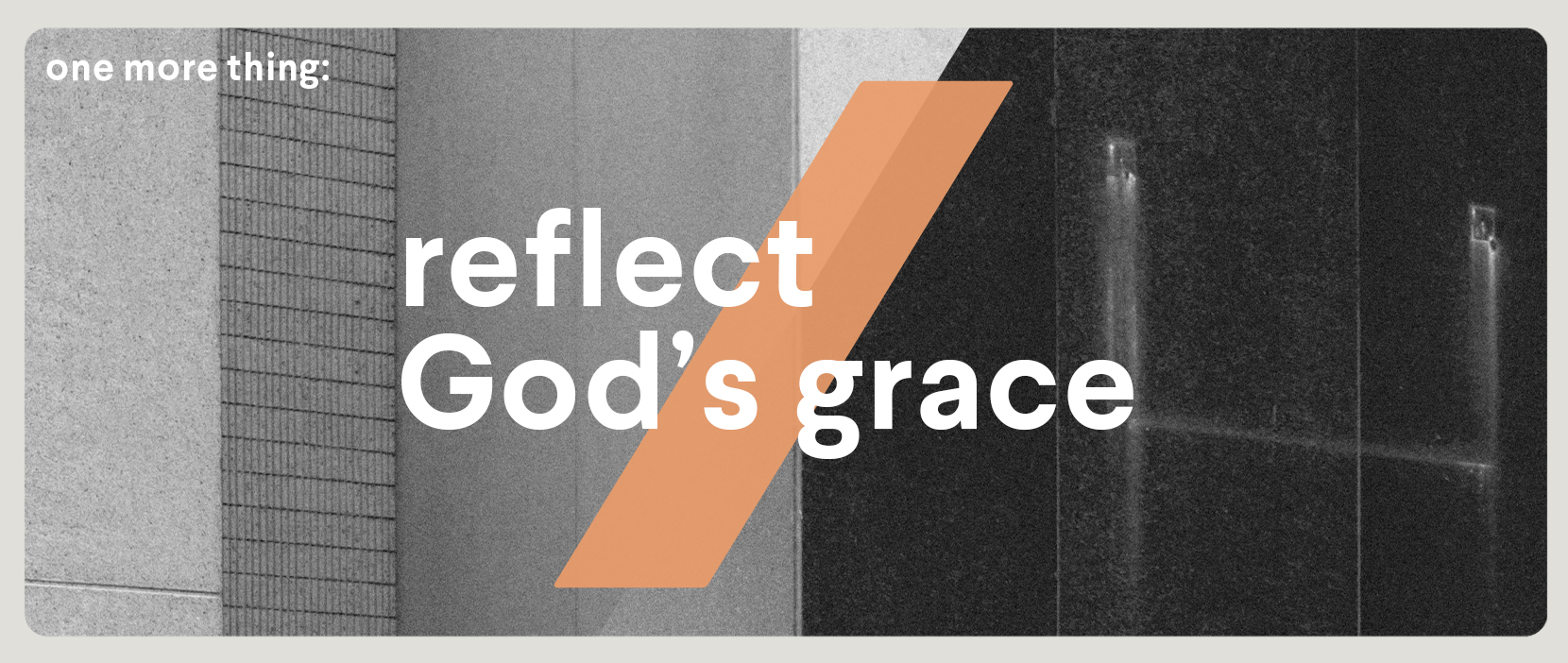 Featured Image for Reflect God's Grace